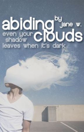 Abiding Clouds [nouis // au] ✔ by narratore