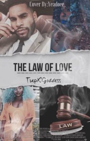The Law Of Love  by TrapXGoddess