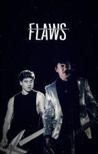 Flaws by seraph1cs