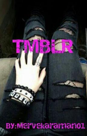 TMBLR by Mervekaraman01