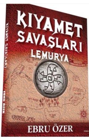 Kıyamet Savaşları 1-Lemurya (Kitap Oldu)#wattys2018 by motorlubilge