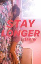 stay longer • taeny by zariuwu