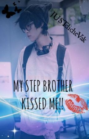 Brother kissed me my My cousin