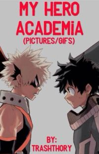 My Hero Academia (Pictures/Gifs) cover