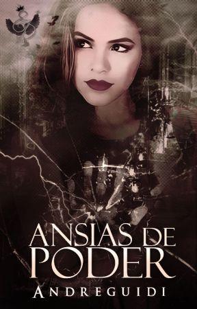 Ansias de Poder by Andreguidi