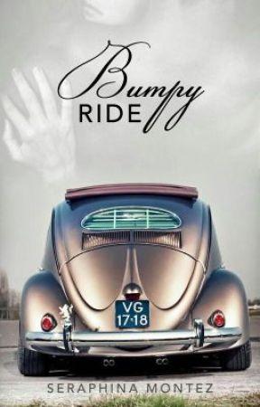 Bumpy Ride | 18+ by SeraphinaMontez