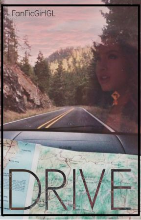Drive by FanFicGirlGL