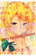 Love Live!School Idol Project RANDOMNESS!!!! by Hisui_Naomi
