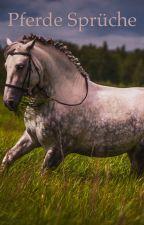 Pferde Sprüche by Niciii_lol