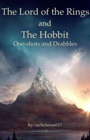 LotR/The Hobbit Drabbles by rachelanne017