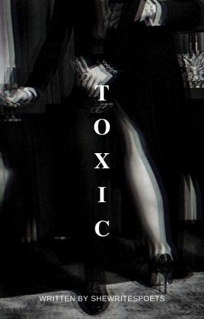T O X I C | ORIGINAL by SHE-DAYDREAMS