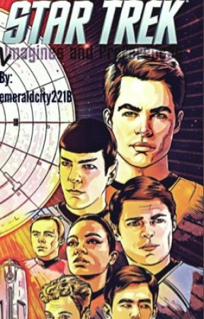 Star Trek Imagines and Preferences by emeraldcity221B