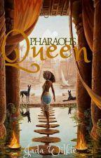 Pharaoh's Queen {HIATUS} by Andromeda_Queen
