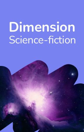 Dimension Science Fiction FR by WattpadSciFiFr