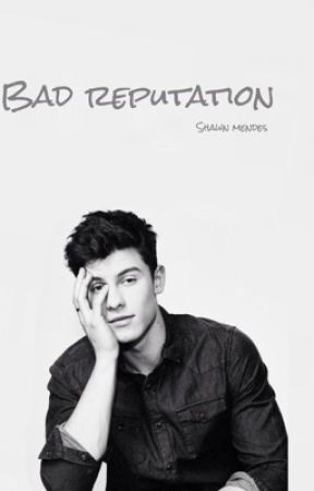 Bad Reputation // Shawn Mendes  by byeespinosa