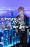 Reincarnated and Transferred cover
