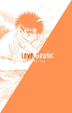 LOVE DRUNK [Hajime no Ippo] by Author-Chan