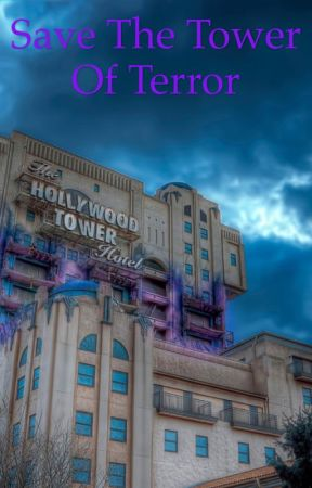 Save The Tower Of Terror  by thedoctor2249
