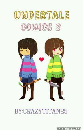 Undertale Comics 2 by crazytitan25