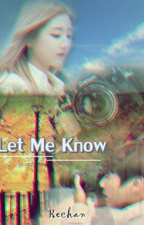 Let Me Know by xpirits_delight