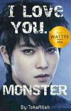 I Love You ... Monster cover
