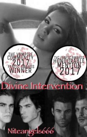Divine Intervention (The  Originals/The Vampire Diaries Fanfic) by niteangels666