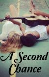 A Second Chance [COMPLETED] cover