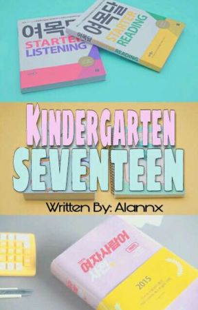 Kindergarten ⇥[SEVENTEEN]❣ by Alannx