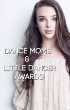 Dance Moms & Little Dancer Awards by awardsforDM