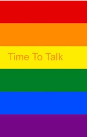 Time To Talk by LGBTetcSAFEZONE