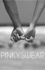 PINKYSWEAR by anonymouslovewriiter