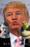 Trump's Story: A Crackfic cover