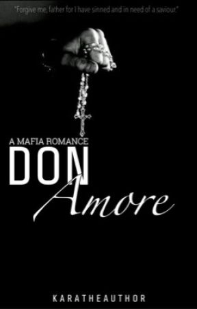 Don Amore (Mafia Romance) by karatheauthor