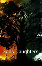 Gods Daughters  by ShakGeddes3