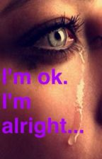 I'm ok. I'm alright... by Ralhatimy