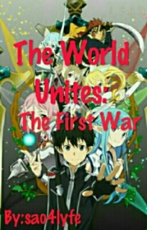 The World Unites: The First War by I_Am_Cyanide