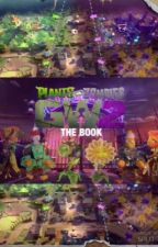 PVZ, GW 2: The Book by _sunsetflare