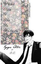 What Can I Get In Return? (OHSHC) [Kyouya x OC] by iamthesettingsun
