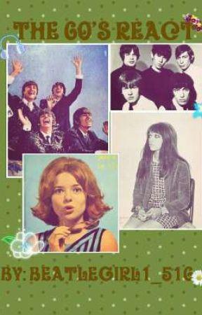 The 60's React by BeatleGirl1_516