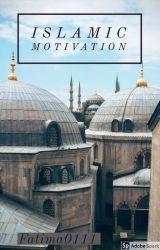 Islamic Motivation by FatimaO111