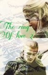 The Ring of Love 2 (Legolas fanfic) [ COMPLETED] cover