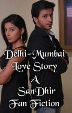 Delhi-Mumbai Love Story by Manalik13