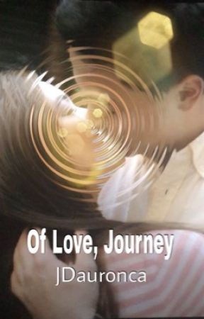 Of Love, Journey by jdauronca