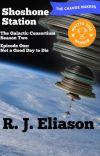 Shoshone Station: The Galactic Consortium season 2 cover