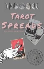 Tarot Spreads  by RainbowEdition