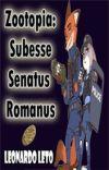 Zootopia: Subesse Senatus Romanus (SEPT 2) cover