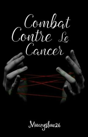 Combat Contre Le Cancer. [Terminer] by Mieczyslaw26