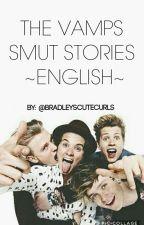 THE VAMPS ✔ SMUT STORIES ✖ ~ENGLISH~ by bradleyscutecurls