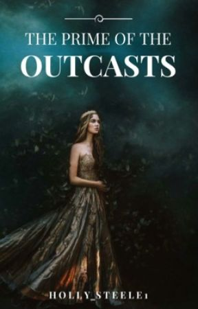 The Prime Of The Outcasts  by timelesslypink
