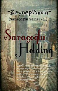 SARAÇOĞLU HOLDİNG (Tamamlandı) cover
